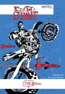 Remi Tot in STUNT edito da MalEdizioni